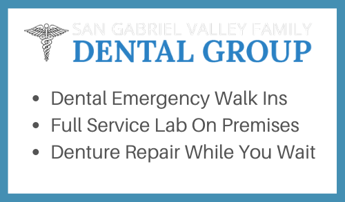 San Gabriel Valley Family Dental Group accepts emergency walk ins. We also have a full lab on site and can repair your dentures while you wait.